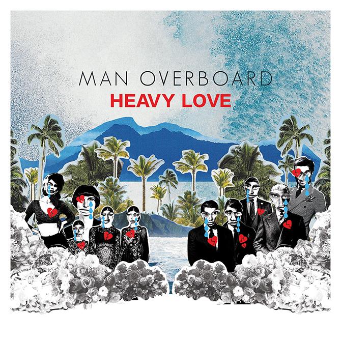 Man Overboard Heavy Love